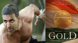 View first look of Akshay Kumar starer Gold movie a patriotic fervour