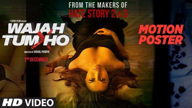 Watch Wajah Tum Ho title track, Sana Khan Steams up this sex murder mystery thriller